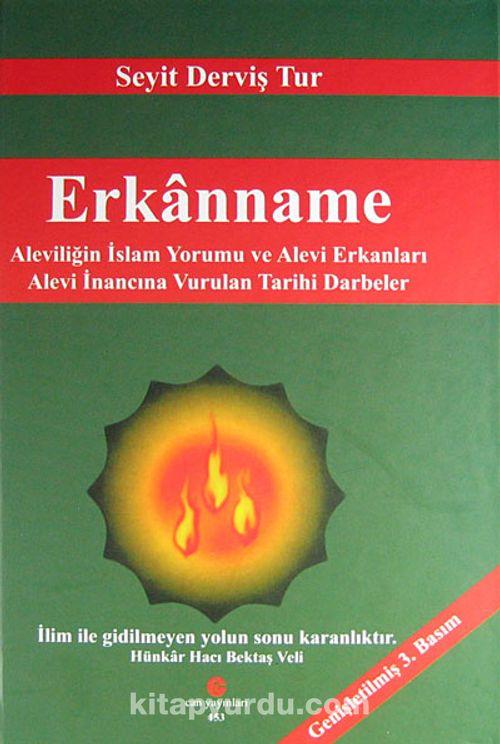 erkanname-aleviligin-islam-yorumu-ve-alevi-erkanlari-alevi-inancina-vurulan-tarihi-darbeler